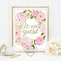 be our guest quote gold foil print wedding sign housewarming gift gold office decor gold home decor home art welcome sign foiled gold foil