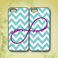 Sisters Forever,iphone 5S case,iphone 5C case,iphone 5 case,iphone 4 case,iphone 4S case,ipod 4 case,ipod 5 case,ipod case,phone case