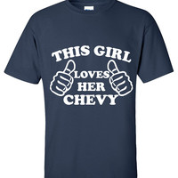 This Girl Loves Her Chevy shirt