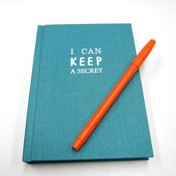 Teal Diary/Journal - I Can Keep A Secret