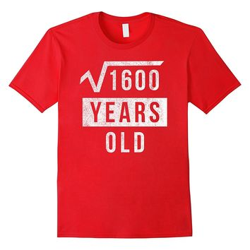 40th Birthday Gift 40 Yr Years Old Funny Square Root T Shirt