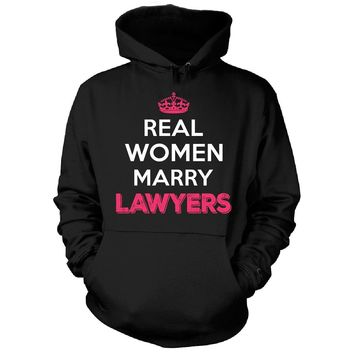 Real Women Marry Lawyers. Cool Gift - Hoodie
