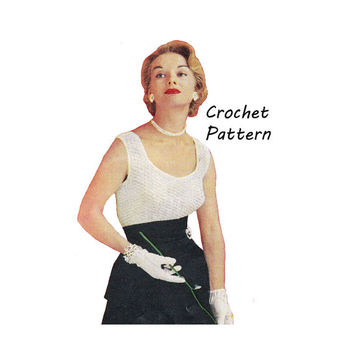 Woman's Sleeveless Top, Blouse Crochet Pattern || Vintage 1950's || Reproduction PDF Instant Download Denise S-385
