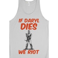 If Daryl Dies We Riot-Unisex Silver Tank