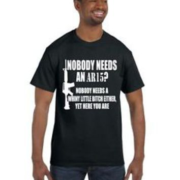 NEW Nobody Needs An AR15 Men's Tee Shirt Cool Stuff 2nd Amendment Firearm Guns