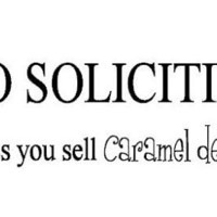 No Soliciting Unless You Sell Caramel deLites - Mustache Wall Cling -Vinyl  - Door Sticker