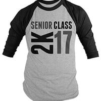 Shirts By Sarah Men's Senior Class 2K 16 2017 Seniors 3/4 Sleeve Raglan Shirt