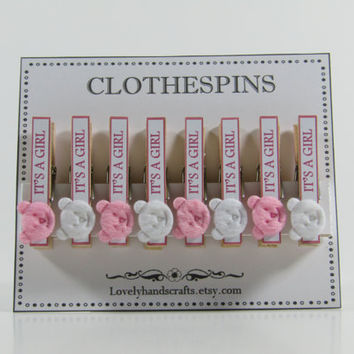 Set of 8 - It's a Girl  - Decorated Clothespins - Baby Shower Favors