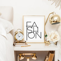 FASHION Printable art Fashion Poster Girl Room Decor Typography Print Wall Art Black and White Word Art Fashionista INSTANT DOWNLOAD