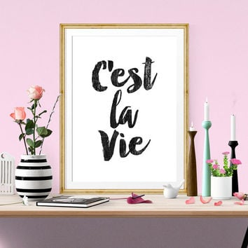 Typography Poster, Instant Download, C'est la Vie, Scandinavian Print, Wall Decor, Inspirational Poster, Wisdom Quote, print, affiche