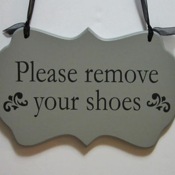 "Hand Painted Wooden Grey Shabby Chic Sign ""Please remove your shoes"""