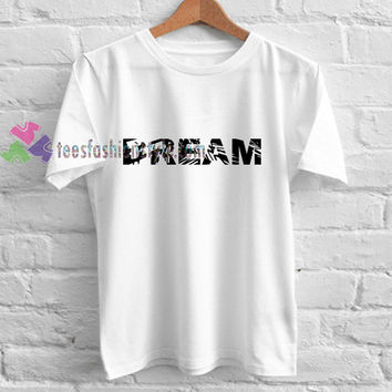 Dream Abstrack t shirt gift tees unisex adult cool tee shirts buy cheap