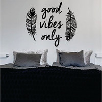 Feathers Good Vibes Only Design Quote Decal Sticker Wall Vinyl