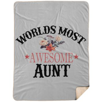 Custom Blanket Gift For Aunt Worlds Most Awesome Aunt Extra Large 60x80 Sherpa Blanket