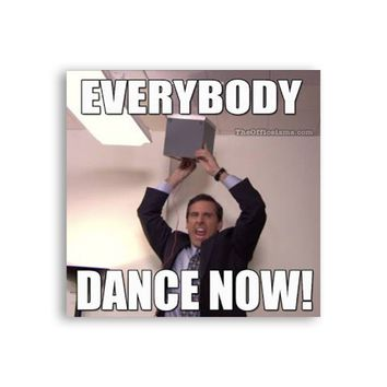 Everybody dance now Michael Scott Magnet - Michael Scott Magnet - The Office TV Show Magnet - Dwight Schrute Magnet