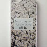 Less You Care, Happier You Will Be Daisies iPhone Case - iPhone