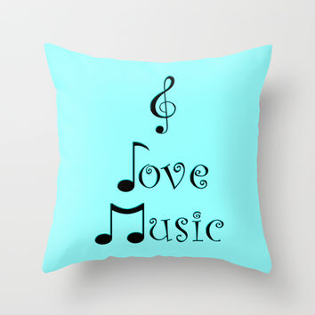 I Love Music - Techno Turquoise Throw Pillow by Moonshine Paradise