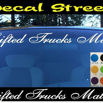 Lifted Trucks Matter Windshield Visor Die Cut Vinyl Decal Sticker