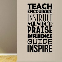 Teach Encourage Instruct Teacher Quote Decal Sticker Wall Vinyl Decor Art Living Room Bedroom Class Classroom Students Education Science