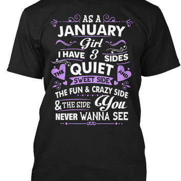 As A January Girl I Have Three Sides