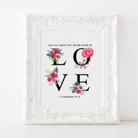 "Inspirational poster Bible verse ""All done in Love"" Bible verse quote Bible verse quote Corinthians 16:14 Home decor Love poste Love quote"