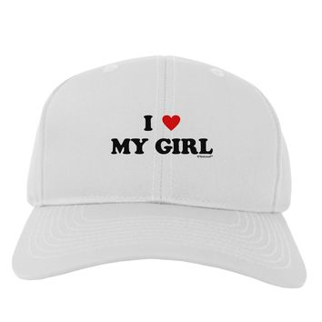 I Heart My Girl - Matching Couples Design Adult Baseball Cap Hat by TooLoud