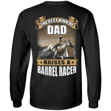 BARREL RACER'S DAD - LIMITED EDITION G240 Gildan LS Ultra Cotton T-Shirt