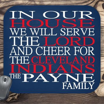 In Our House We Will Serve The Lord And Cheer for The Cleveland Indians Personalized Family Name Christian Mouse Pad - Perfect Gift