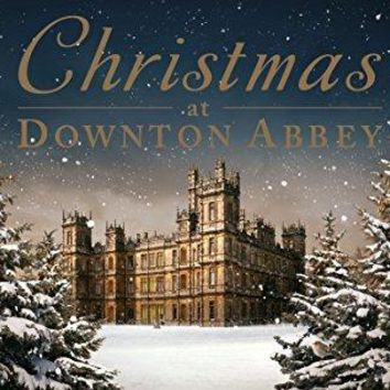 Christmas At Downton Abbey - Christmas at Downton Abbey