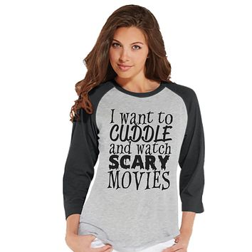 Watch Scary Movies Tshirt - Halloween Party Shirt - Adult Halloween Costumes - Funny Halloween Shirt - Women's Costume - Ladies Grey Raglan