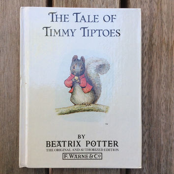 The Tale of Timmy Tiptoes - Vintage Beatrix Potter Children's Book, 1987