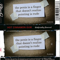 the penis is a finger that does not realize that pointing is rude gum