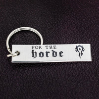 For The Horde - World of Warcraft Aluminum Key Chain