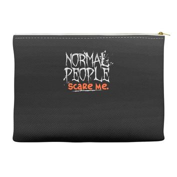 normal people scare me Accessory Pouches
