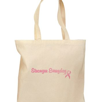 Stronger Everyday Breast Cancer Awareness Ribbon Grocery Tote Bag