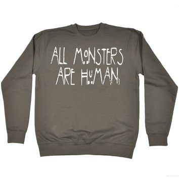 123t USA All Monsters Are Human Funny Sweatshirt