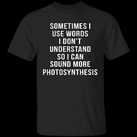 Words I Don't Understand T-Shirt