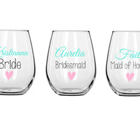 Bridesmaid wine glasses, bridal party glass, small wine glass, wedding gift, wedding party favor, personalized glass, stemless wine glass