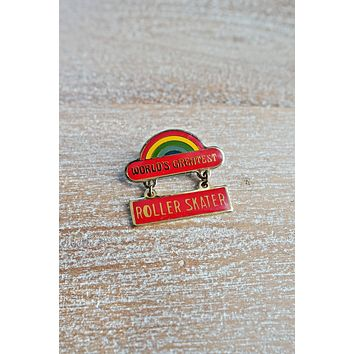 Vintage 'World's Greatest Roller Skater'  Rainbow Pin