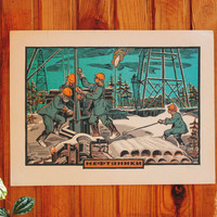 OILMEN - Soviet Linocut Print / RARE Original USSR Vintage Colour Linocut Poster Нефтяники Russian Text / Ukrainian Wall Art, Graphics