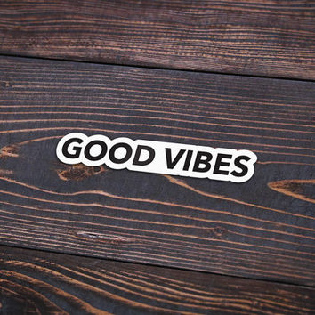 "Good Vibes - Pack Of 3 - 5"" Long - Personalized Sticker - Die Cut"