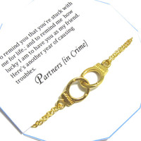 Best Friend Gift: handcuff partners in crime bracelet, REMINDER Gift For best Friend