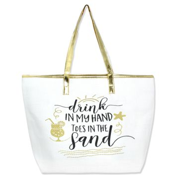 """""""Drink in My Hand, Toes in the Sand"""" Beach Bag Gold"""
