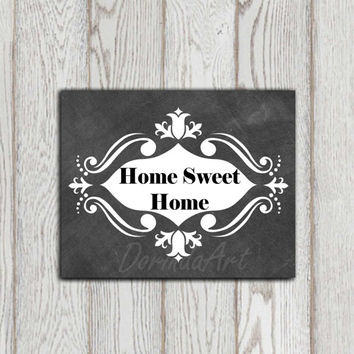 Home sweet home Sign Printable Chalkboard art print White gray black Wall art decor Grey Home decor Mothers day gift idea INSTANT DOWNLOAD