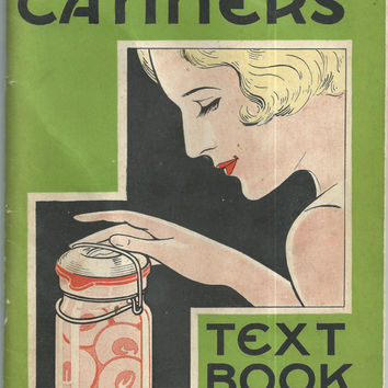 """1933 """"The Home Canners' Text Book"""" Rules and Recipes For Home Canning from Boston Woven Hose & Rubber Co the makers of Good Luck Jar Rubbers"""