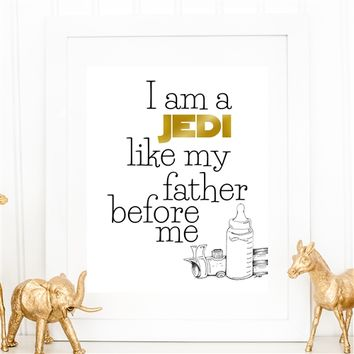 Jedi Like My Father Before Me - 8x10 Nursery Art Print - Spiffing Jewelry