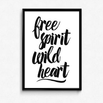 "PRINTABLE Art ""Free Spirit Wild Heart"" Typography Art Print Black and White Motivational Quote Dorm Decor Dorm Art Home Decor"