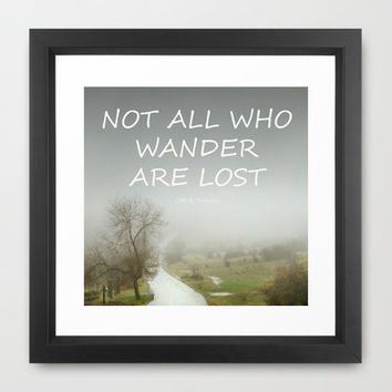 """Not all who wander are lost"".  J.R.R. Tolkien.  The Fellowship of the Ring Framed Art Print by Guido Montañés 