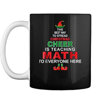 Math Teacher Christmas  - Elf Christmas Cheer Mug