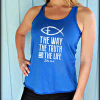 Christian Womens Flowy Workout Tank Top. The Way The Truth The Life. John 14 6. Jesus Fish. Motivational Christian Clothing.